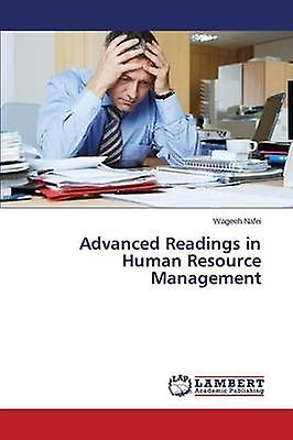 Advanced Readings in Huhomme Resource ManageHommest by Nafei Wageeh