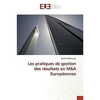 Les pratiques de gestion des rsultats en MA Europennes by Debruyne Nathalie