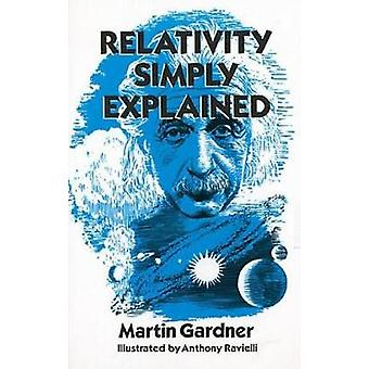 Relativity Simply Explained by Martin Gardner - Anthony Ravielli - 97
