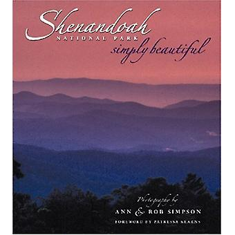 Shenandoah National Park Simply Beautiful by Ann Simpson - Rob Simpso