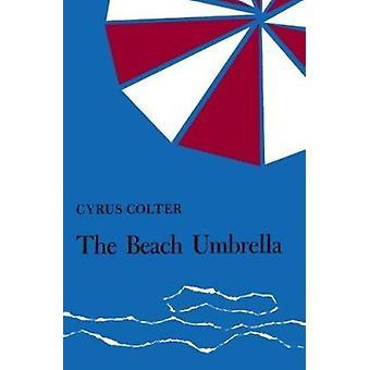 Beach Umbrella by Colter - Cyrus Colter - 9781587293450 Book