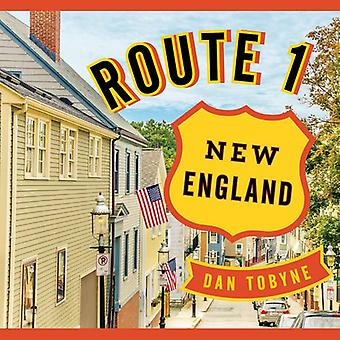 Route 1 - New England - A Quirky Road Trip from Maine to Connecticut by