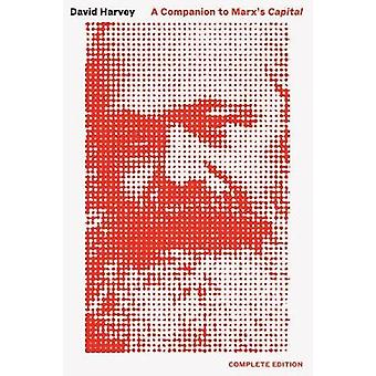 Companion to Marx's Capital - a - The Complete Edition by Companion to