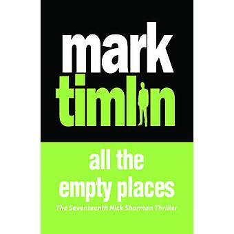 All the Empty Places by Mark Timlin - 9781843449096 Book