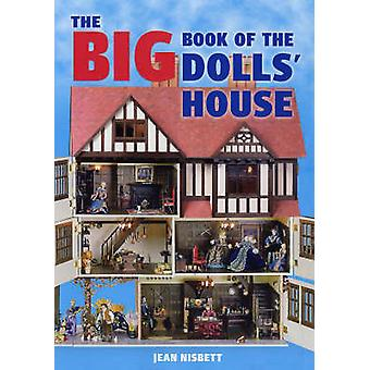 The Big Book of the Dolls' House by Jean Nisbett - 9781861084859 Book