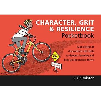 Character - Grit & Resilience Pocketbook by C. J. Simister - 97819066