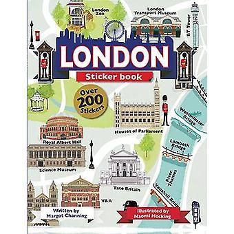 London Sticker Book by Margot Channing - Naomi Hocking - 978191018471