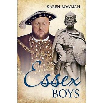 Essex Boys by Karen Bowman - 9781445608532 Book