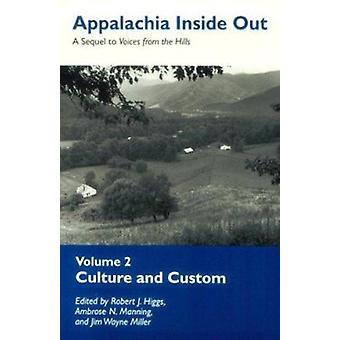 Appalachia Inside Out - Custom Culture de Robert J. Higgs - Jim Wayne