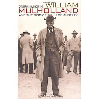 William Mulholland og stigningen i Los Angeles