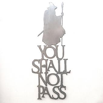 You shall not pass - metal cut sign 30x12in