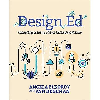 Design Ed: Connecting Learning Science Research to Practice