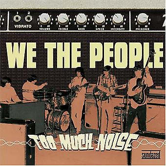 We the People - Too Much Noise [CD] USA import