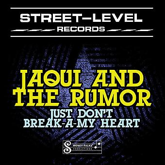 Jaqui & the Rumor - Just Don't Break-a-My Heart [CD] USA import