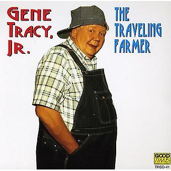 Gene Tracy Jr. - Traveling Farmer [CD] USA import