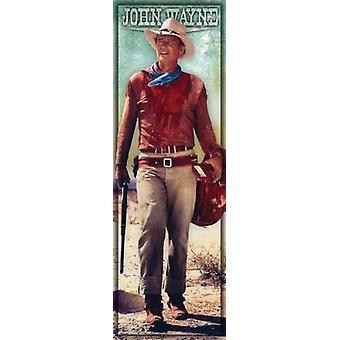 John Wayne - Long Live - Door Poster Poster Print