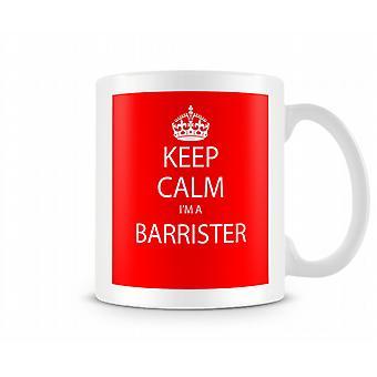 Gardez le calme Im A Barrister imprimé Tasse imprimée tasse