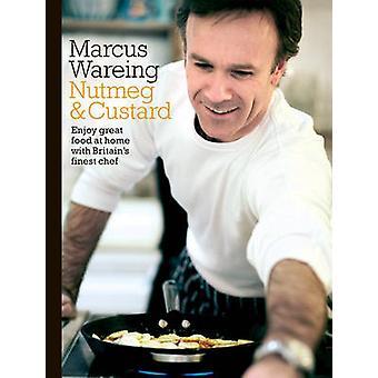 Noce moscata e crema pasticcera di Marcus Wareing - 9780593075395 libro