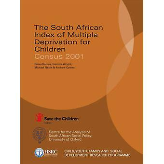 The South African Index of Multiple Deprivation for Children - Census