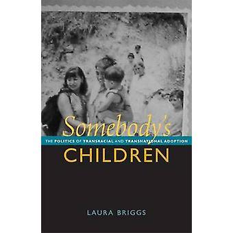 Enfants de quelqu'un - The Politics of Transracial et Ad transnationale