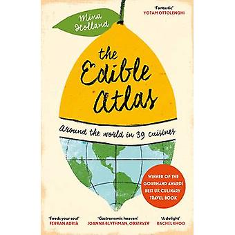 The Edible Atlas - Around the World in Thirty-Nine Cuisines (Main) by
