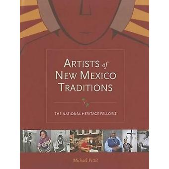 Artists of New Mexico Traditions by Michael Pettit - 9780890135754 Bo