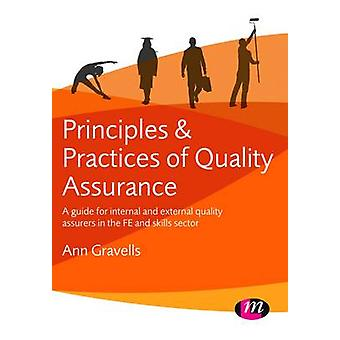 Principles and Practices of Quality Assurance - A Guide for Internal a