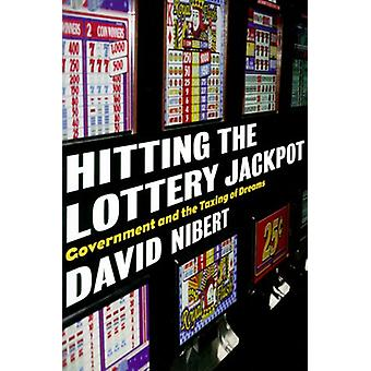Hitting the Lottery Jackpot - State Governments and the Taxing of Drea