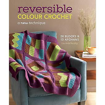 Reversible Colour Crochet - A New Technique by Laurinda Reddig - 97816