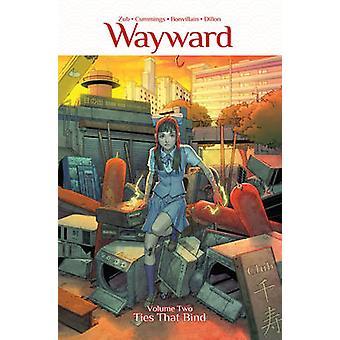 Wayward - Volume 2 - Ties That Bind by Steven Cummings - Jim Zub - Tamr