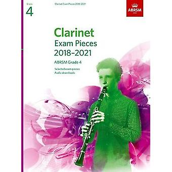 Clarinet Exam Pieces 2018-2021 - ABRSM Grade 4 - Selected from the 201