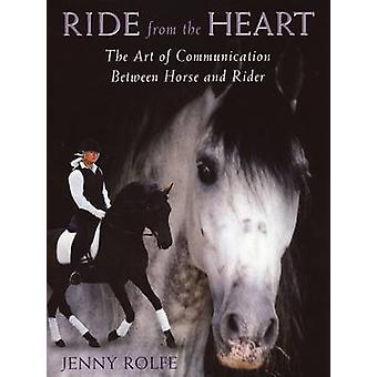 Ride from the Heart by Jenny Rolfe - 9781908809179 Book