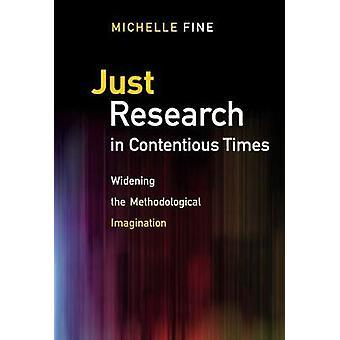 Bara forskning i grälsjukt tider - bredda den metodologiska tryter
