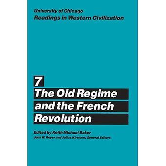 Avläsningar i västerländska civilisationen: den gamla regimen och den franska revolutionen v.7: den gamla regimen och den franska revolutionen Vol 7