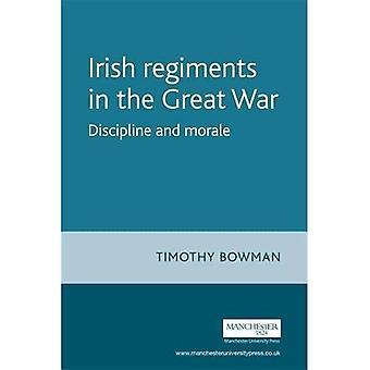 Irlandzki pułki w wielkiej wojnie: dyscypliny i Morale