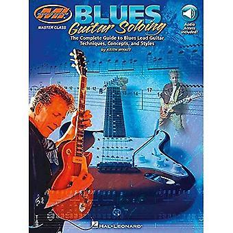 Musician's Institute: Blues gitarr Soloing (Musicians Institute: Master Class)