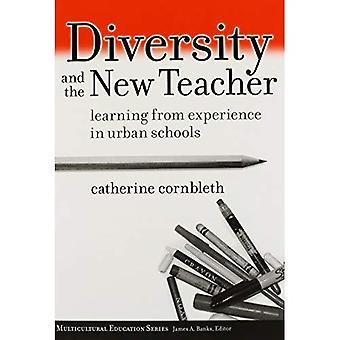 Mångfald och den nya läraren: lära från erfarenhet i stads skolor (mångkulturell utbildning)