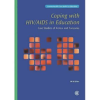 Coping with HIV/AIDS in Education: Case Studies of Kenya and Tanzania (Case Studies in Education: A Commonwealth View)