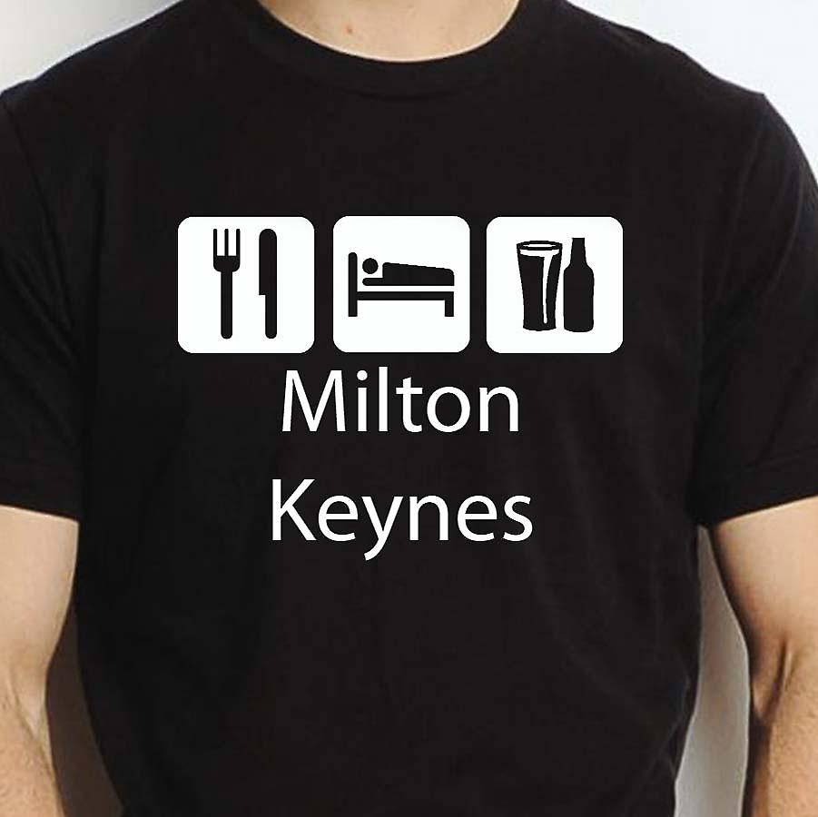Eat Sleep Drink Miltonkeynes Black Hand Printed T shirt Miltonkeynes Town