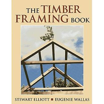 Das Timber Framing Buch
