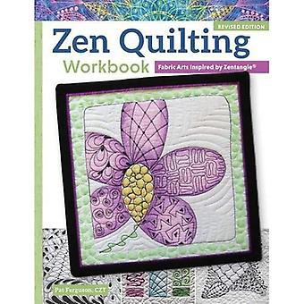 Zen quilten werkmap, herziene uitgave: Stof kunst geïnspireerd door Zentangle(r)