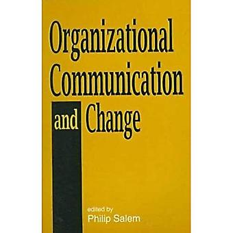 Organizational Communication and Change
