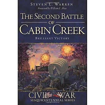 The Second Battle of Cabin Creek: Brilliant Victory (Civil War Sesquicentennial)