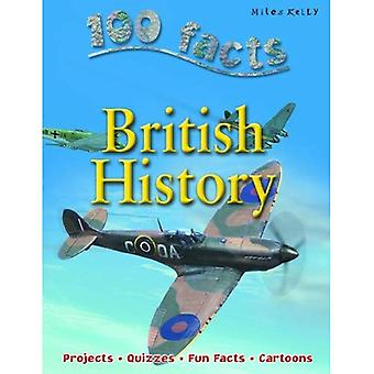100 Facts British History (100 Facts On...)