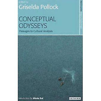 Conceptuele Odysseys: Passages aan culturele analyse (nieuwe ontmoetingen: kunst, culturen, concepten)