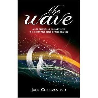 La vague: Un changement de vie voyage dans le coeur et l'esprit du Cosmos