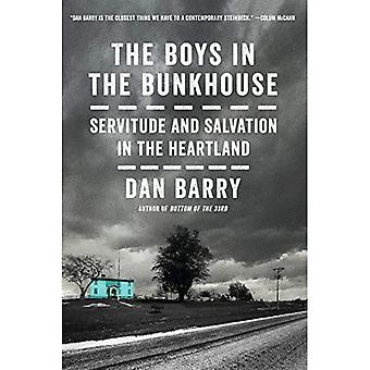 The Boys in the Bunkhouse:� Servitude and Salvation in� the Heartland