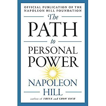The Path to Personal Power� (Mental Dynamite)