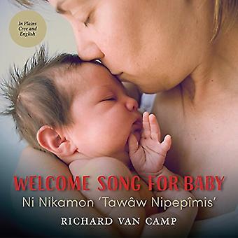 Welkom nummer voor Baby / Ni Nikamon 'Tawaw Nipepimis'