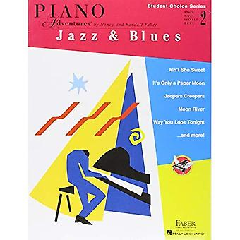 Faber Piano Adventures - Student Choice Series: Jazz� & Blues Level 2